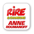 RIRE & CHANSONS ANNE ROUMANOFF
